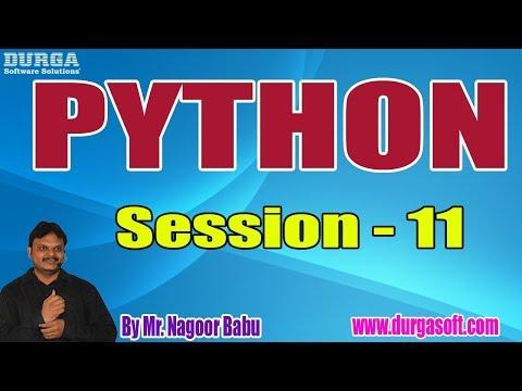 python-online-training-tutorials-||-session---11-||-by-mr.-nagoor-babu-on-25-07-2019-@-10am