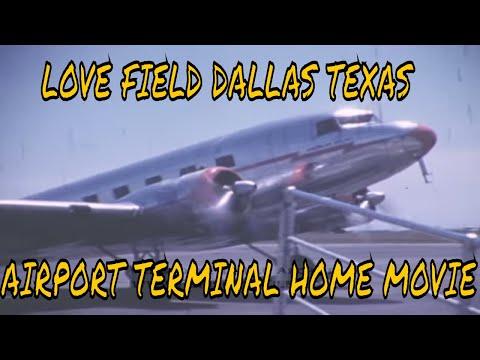 LOVE FIELD DALLAS TEXAS AIRPORT TERMINAL HOME MOVIE 3470