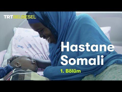 Hastane Somali   1. Bölüm