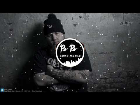 Rag N Bone Man   Human  DJ KilleR Edit