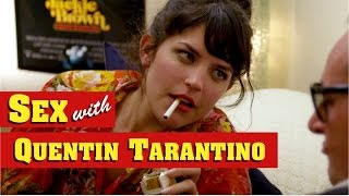 What Sex With Quentin Tarantino Must Be Like thumbnail