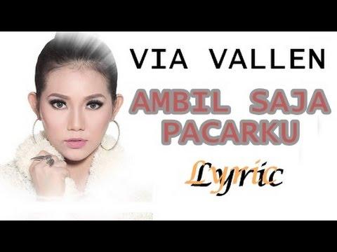Free Download Via Vallen ~ Ambil Saja Pacarku ~ Lyric Mp3 dan Mp4