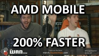 AMD Mobile CPUs - 200% FASTER!! - WAN Show October 27, 2017