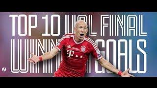 Top 10 Champions League Final WINNING goals