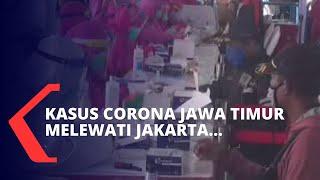 Terus Bertambah, Kasus Corona di Jawa Timur Melewati Jakarta
