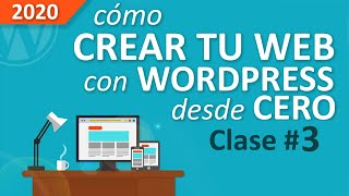 Cómo Crear Una Web Profesional Con WordPress, Desde Cero, Paso a Paso [PARTE #3]