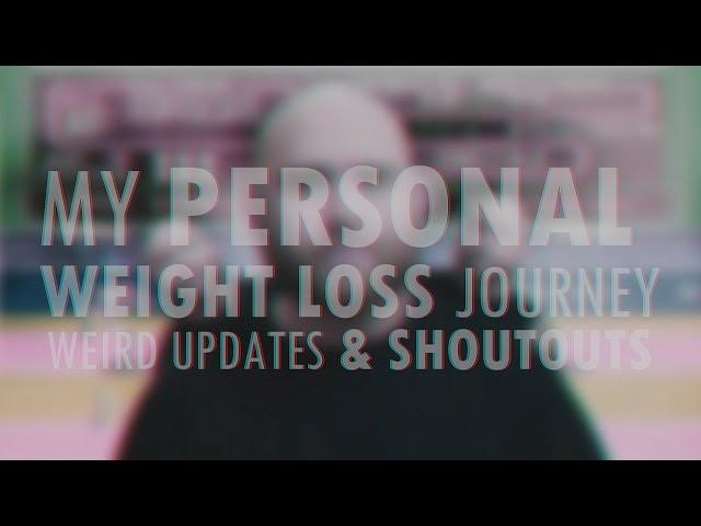My Personal Weight Loss Journey   Week #2   Weird Updates & Shoutouts