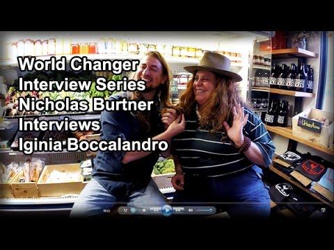 World Changer Interview Series - Nicholas Burtner Interviews Iginia Boccalandro