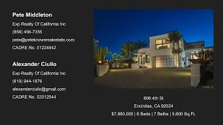 806 4th st encinitas, ca 92024 $7,880,000 | 6 beds 7 baths 5,600 sq.ft. pete middleton exp realty of california inc (858) 456-7355 pete@peteknowsrealesta...