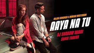 Aaya Na Tu Remix DJ Shadow Dubai Mp3 Song Download