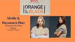 OITNB | Aleida & Dayanara Diaz | Flashback Compilation