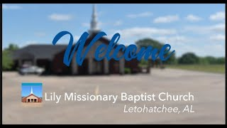 Lily Missionary Baptist Church Virtual Broadcast- April 19, 2020
