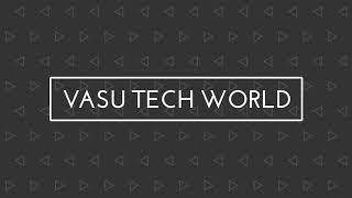 Vasu Tech World Intro   Vasu Tech world YouTube intro   #vasutechworld #youtube #intro   vasu tech