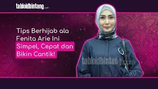 Tips Berhijab ala Fenita Arie Ini Simpel, Cepat dan Bikin Cantik!