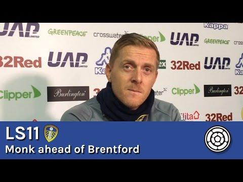 LS11 | Garry Monk ahead of Brentford