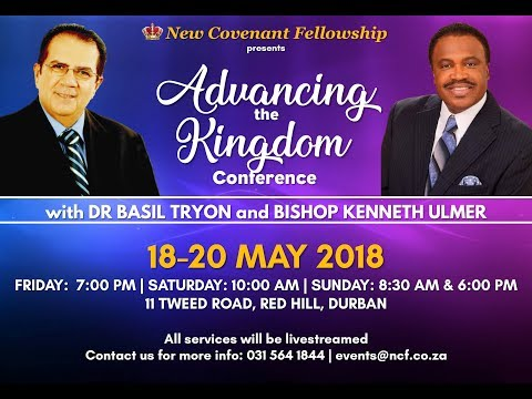 Advancing the Kingdom Conference - Dr Basil Tryon