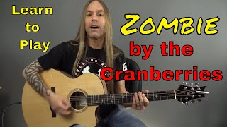 Download Learn How to Play Zombie by the Cranberries - Guitar Lesson (Guitar Cover) by Steve Stine Mp3 and Videos