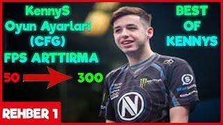 KennyS (CFG) Oyun Ayarları ve FPS Arttırma | CS:GO (Türkçe) Rehber # 1