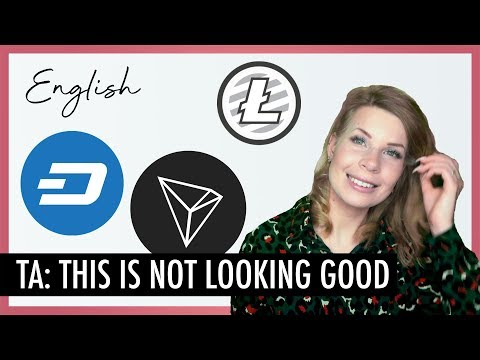 🔥 TA MONDAY | TRX, LTC and DASH - Misss Bitcoin