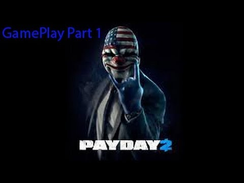 [Xbox 360] Pay Day 2 Gameplay