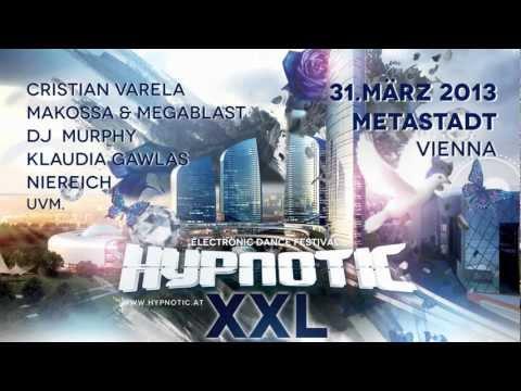 HYPNOTIC XXL 31.3.2013 Metastadt Wien