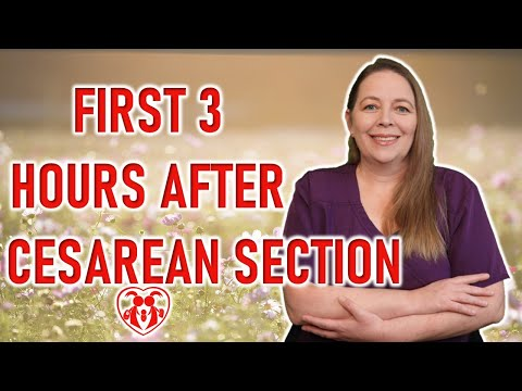 What to Expect: First 3 Hours After Cesarean Section