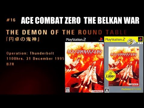[M16] THE DEMON OF THE ROUND TABLE 円卓の鬼神 - ACE COMBAT ZERO THE BELKAN WAR
