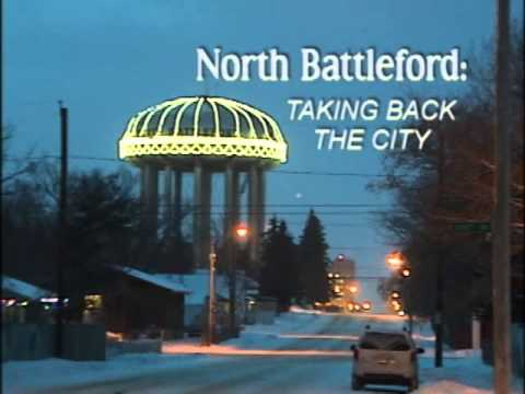 North Battleford: TAKING BACK THE CITY Part 1 Of 3