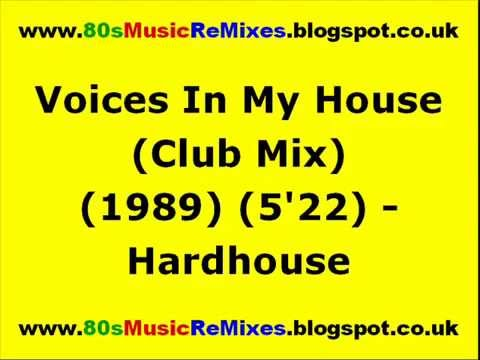Voices in my house club mix hardhouse todd terry for 80s house music mix
