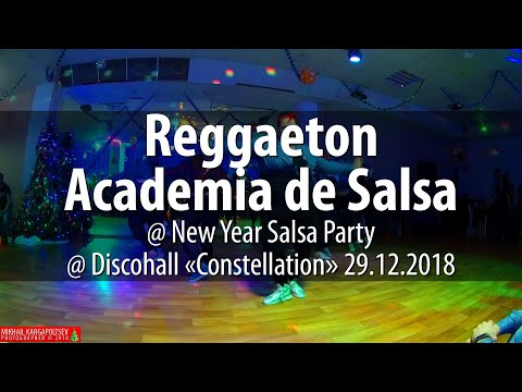 Reggaeton From Academia De Salsa @ New Year Salsa Party @ Discohall «Constellation» 29.12.2018
