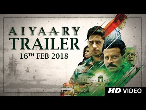 Aiyaary Trailer  | Neeraj Pandey | Sidharth Malhotra | Manoj Bajpayee | Releases 09th February 2018