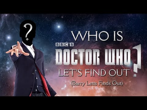 Who Is BBC's Doctor Who - Let's FInd Out (Barry Letts Finds Out)