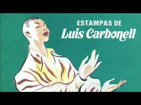 LUIS CARBONELL   ESTAMPAS