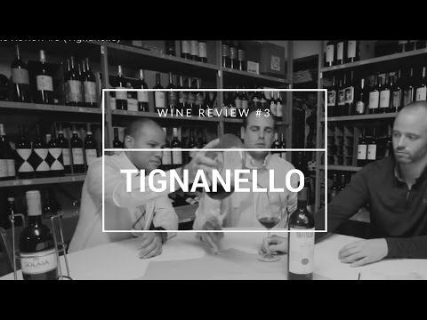 Wine Review #3 (Tignanello)