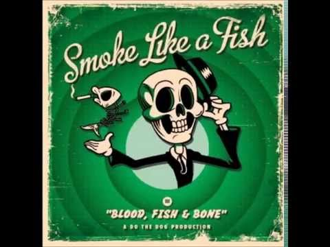 Smoke Like A Fish - Blow The Whole Thing Up - Fifteen Years