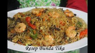 Resep Bihun Goreng Spesial Super Enak Ala Bunda Tika