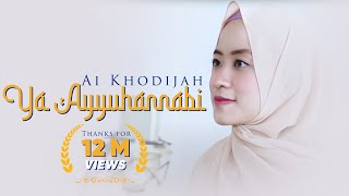 Ya Ayyuhannabi Cover Ai Khodijah (Official Video)