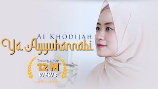 Download Ya Ayyuhannabi - Ai Khodijah (Official Video)