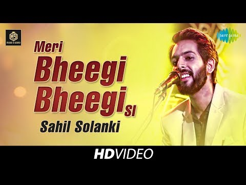 Meri Bheegi Bheegi Si | Sahil Solanki | Cover Version | Old Is Gold | HD Video