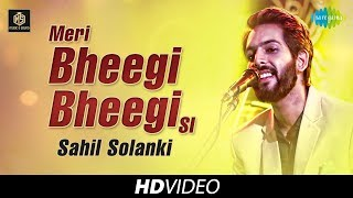 meri-bheegi-bheegi-si-sahil-solanki-cover-version-old-is-gold