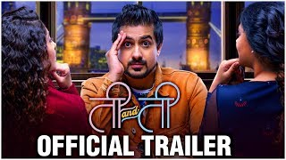 Ti and Ti | Official Trailer | Pushkar Jog, Sonalee Kulkarni, Prarthana Behre | Marathi Movie