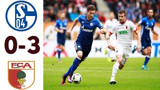 Schalke 04 vs Augsburg 0-3 - All Goals &  Highlights 2020 Full HD