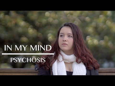 In My Mind: Living with Psychosis