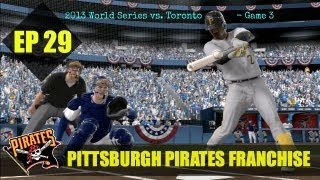 MLB 13 The Show - Pittsburgh Pirates Franchise - EP29 (World Series Game 3 vs Toronto)