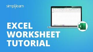 Excel Worksheet Tutorial | Beginners Guide To Excel | Excel Tutorial For Beginners | Simplilearn