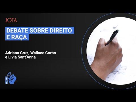 Adriana Cruz, Wallace Corbo e Livia Sant'Anna: Debate sobre direito e raça | 15/07/20