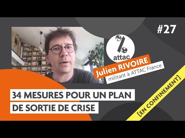 34 mesures pour un plan de sortie de crise avec Julien Rivoire d'ATTAC : Carmagnole confinée #27