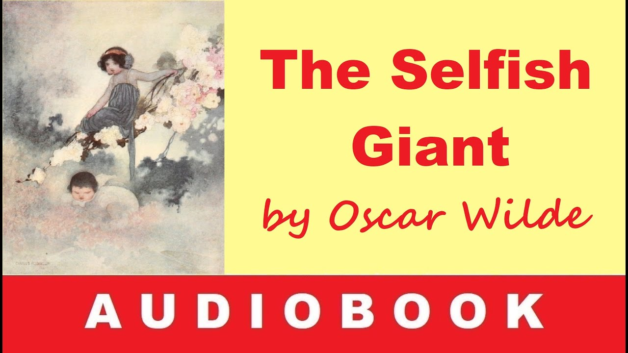 The Selfish Giant by Oscar Wilde – Audiobook in English with Subtitles