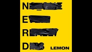 Lemon (feat. Rihanna) (Clean Radio Edit) (Audio) - N.E.R.D