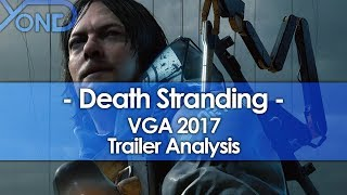 Death Stranding VGA 2017 Trailer Analysis